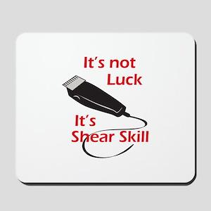 SHEAR SKILL Mousepad