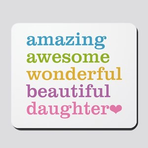 Amazing Daughter Mousepad