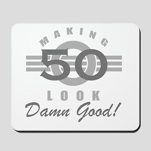 Making 50 Look Good Mousepad
