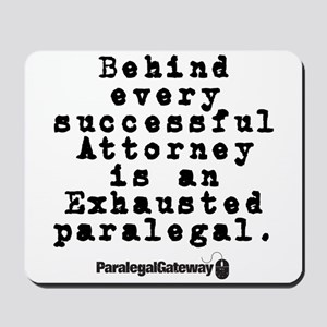 Behind Every Successful Attor Mousepad