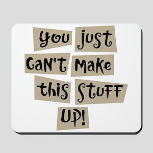 Stuff Up! - Mousepad