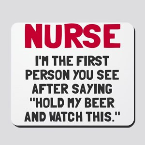 Nurse first person you see Mousepad