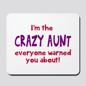 Crazy Aunt Mousepad