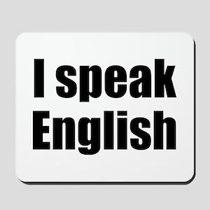 I speak English Mousepad