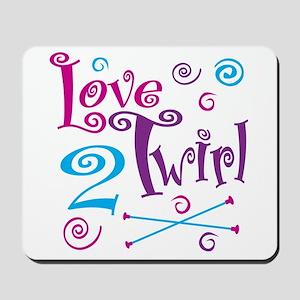 Love 2 Twirl Mousepad