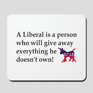 anti liberal give away Mousepad