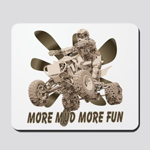 More Mud More Fun on an ATV Mousepad