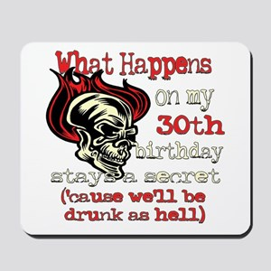Drinking 30th Mousepad