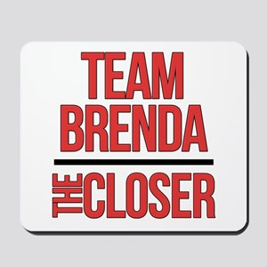 Team Brenda The Closer Mousepad