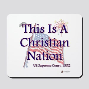 This is a Christian Nation Mousepad