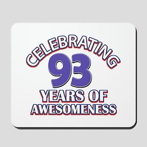 Celebrating 93 Years Mousepad