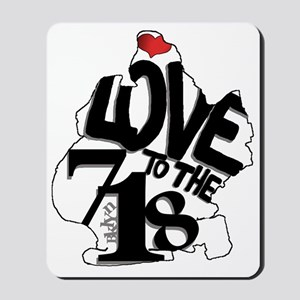 Love to the 718 (Brooklyn) Mousepad