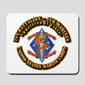 1st Bn - 4th Marines with Text Mousepad