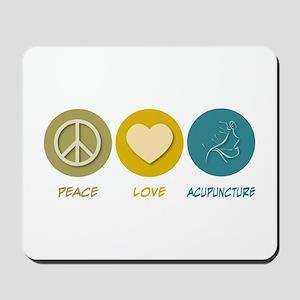 Peace Love Acupuncture Mousepad