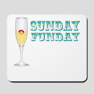 SUNDAY FUNDAY Mousepad