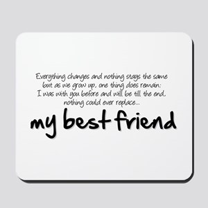 My best friend Mousepad