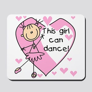 This Girl Can Dance Mousepad