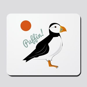 Puffin! Bird Mousepad