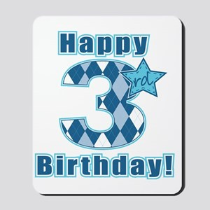Happy 3rd Birthday! Mousepad