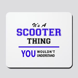 SCOOTER thing, you wouldn't understand! Mousepad