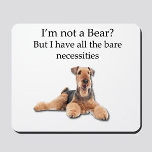 Airedale Surprised He Isn't a Bear Mousepad