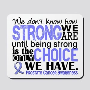 Prostate Cancer HowStrongWeAre Mousepad