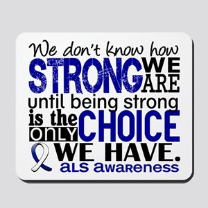 ALS HowStrongWeAre Mousepad