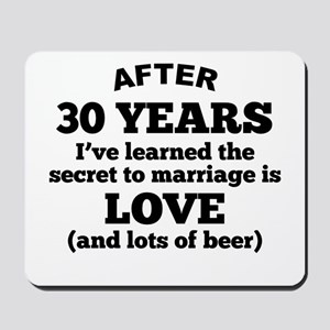 30 Years Of Love And Beer Mousepad