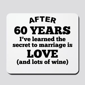 60 Years Of Love And Wine Mousepad