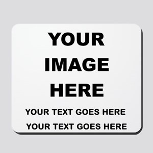 Your Photo and Text Here T Shirt Mousepad
