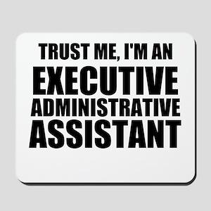 Trust Me, I'm An Executive Administrative Assistan