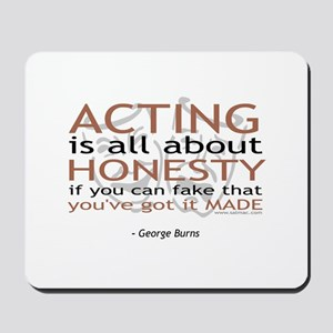 George Burns Acting Quote Mousepad