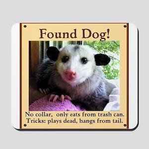 Found Dog Mousepad