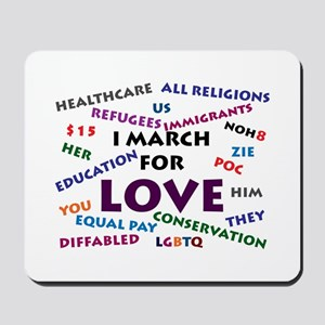 I March for Love Mousepad