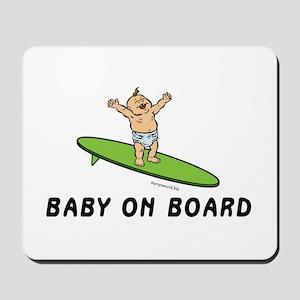 Baby on Board Mousepad