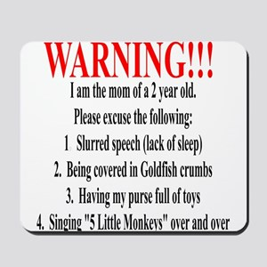 Mom's Warning Mousepad