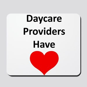 Daycare providers have heart Mousepad