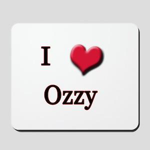 I Love (Heart) Ozzy Mousepad
