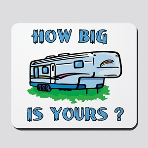 How big is yours? Mousepad