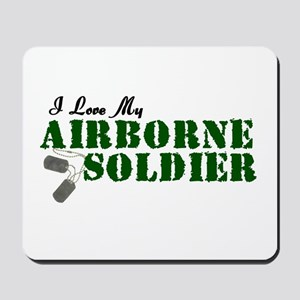 I Love My Airborne Soldier Mousepad