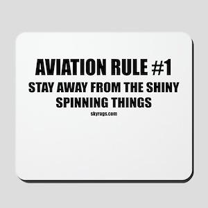 AVIATION RULE #1 Mousepad