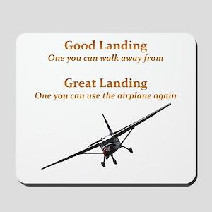 Good Landing/Great Landing Mousepad