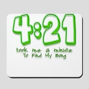 4:21 Funny Lost Bong Pot Desi Mousepad