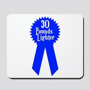 30 Pounds Award Mousepad