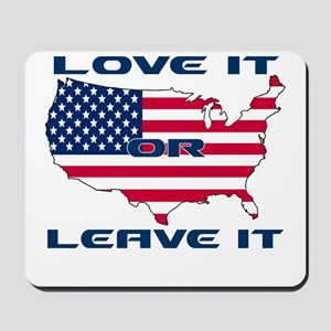 Love it or Leave it Mousepad