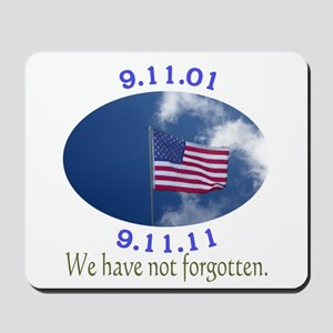 9-11 Not Forgotten Mousepad