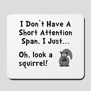 Short Attention Mousepad