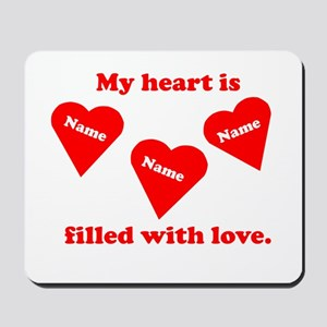 Personalized My Heart Filled Mousepad