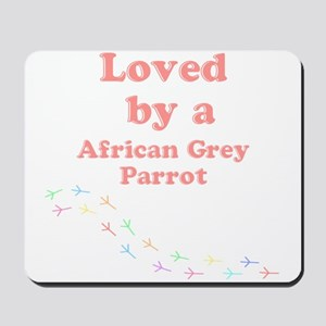 Loved by aAfrican Grey Parrot Mousepad