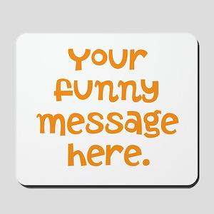 four line funny message Mousepad